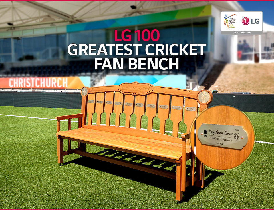 LG 100 Greatest Fans - Fan Bench